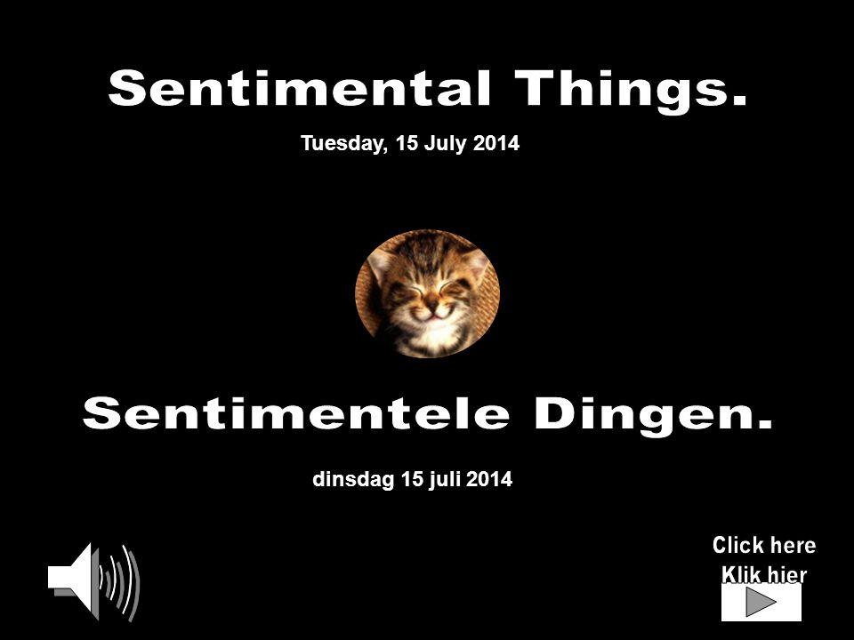 dinsdag 15 juli 2014 Tuesday, 15 July 2014