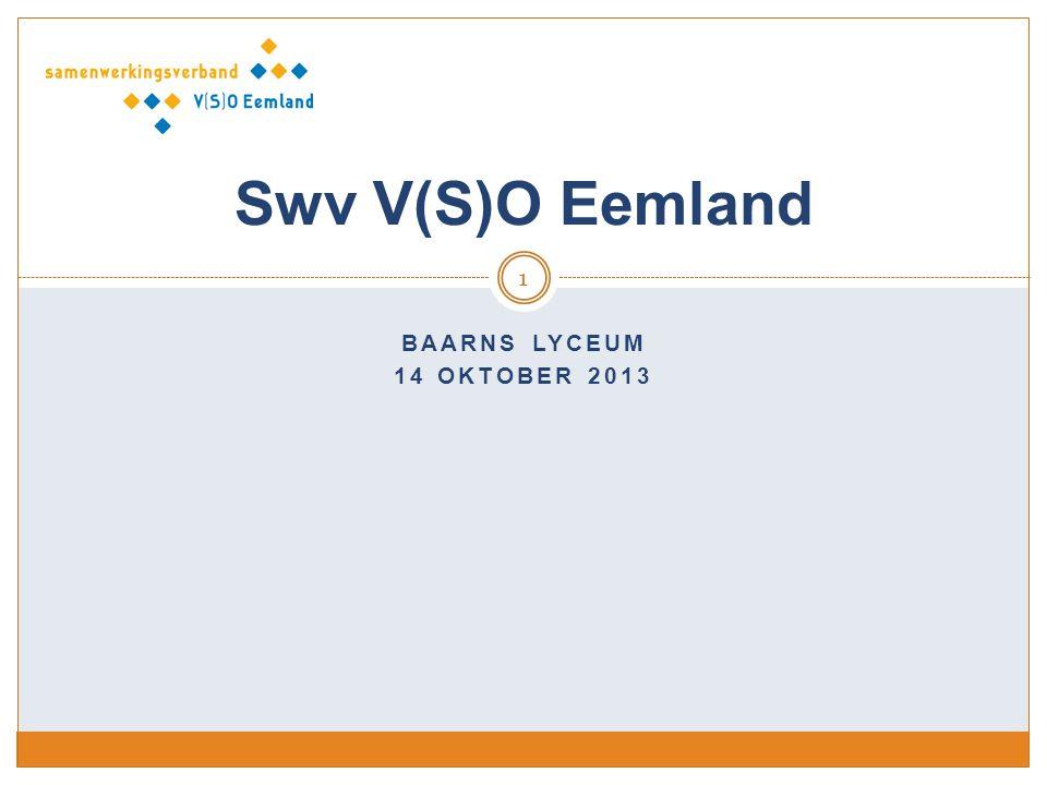 BAARNS LYCEUM 14 OKTOBER 2013 1 Swv V(S)O Eemland
