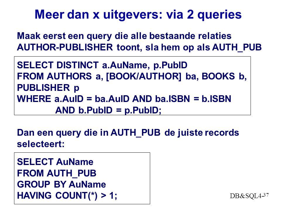 DB&SQL4- 36 Meer dan x???