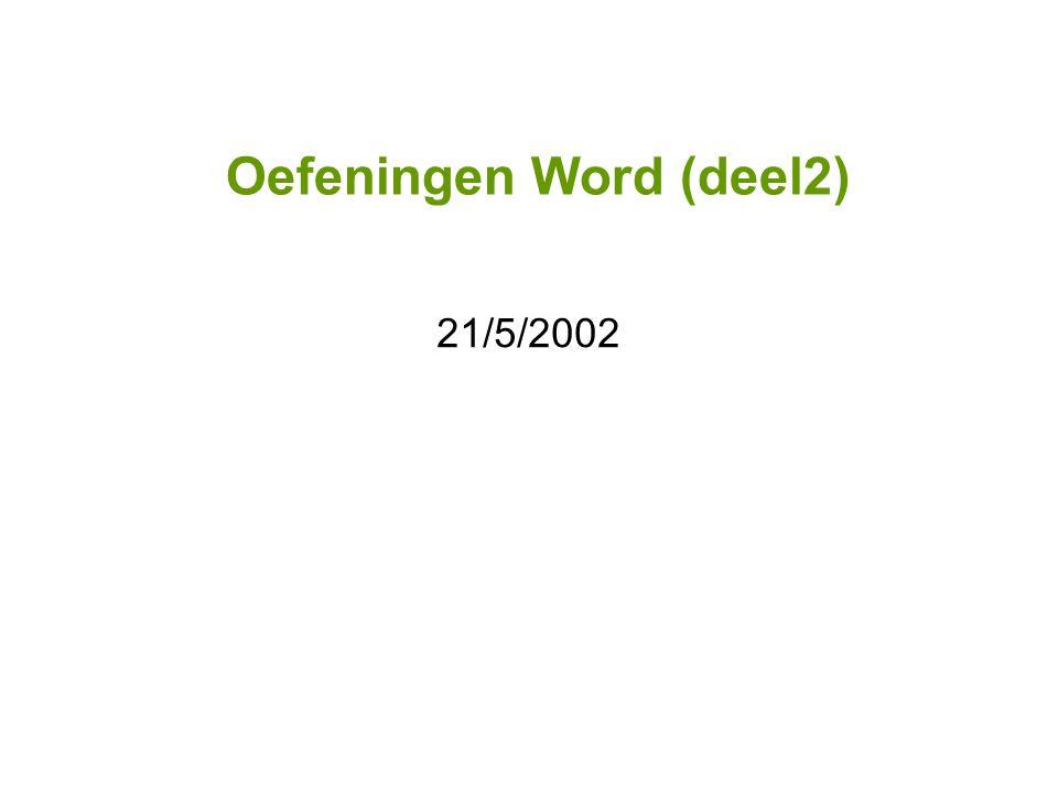 Oefeningen Word (deel2) 21/5/2002