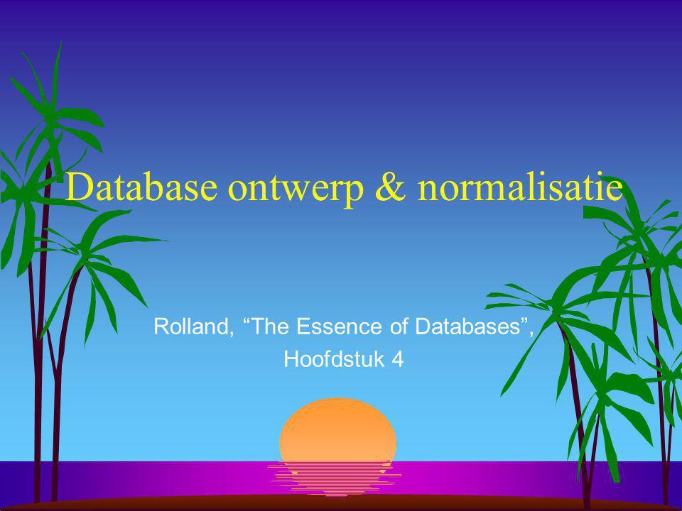 Database ontwerp s Ontwerp van een conceptueel database schema s Top-down benadering.