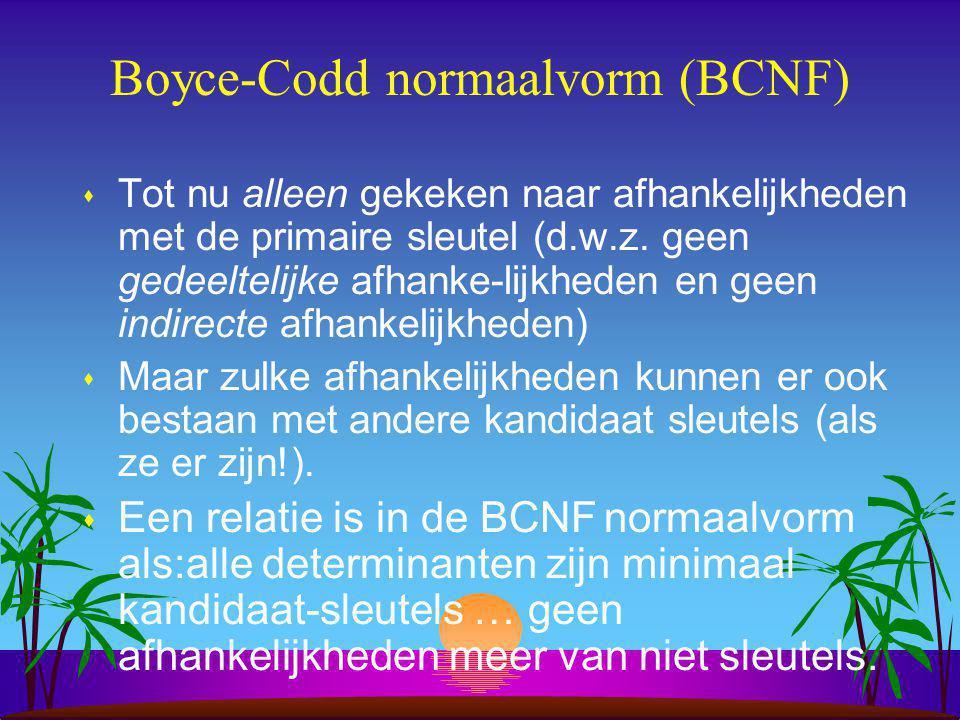 3NF !.; BCNF ?.
