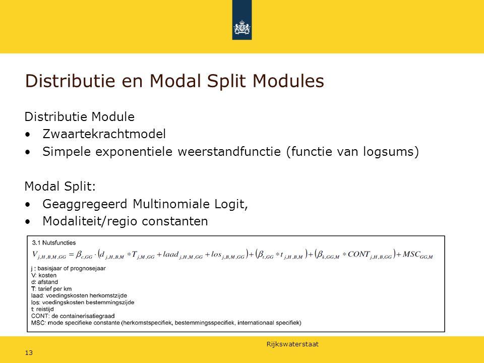 Rijkswaterstaat 13 Distributie en Modal Split Modules Distributie Module Zwaartekrachtmodel Simpele exponentiele weerstandfunctie (functie van logsums