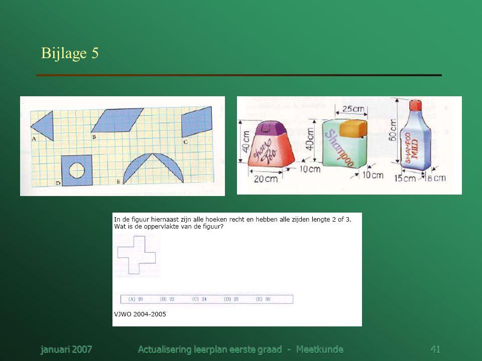 januari 2007Actualisering leerplan eerste graad - Meetkunde41 Bijlage 5