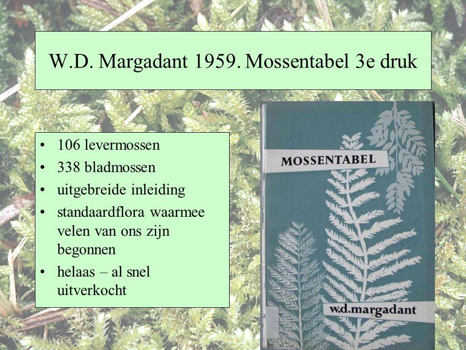 W.D. Margadant 1959. Mossentabel 3e druk 106 levermossen 338 bladmossen uitgebreide inleiding standaardflora waarmee velen van ons zijn begonnen helaa