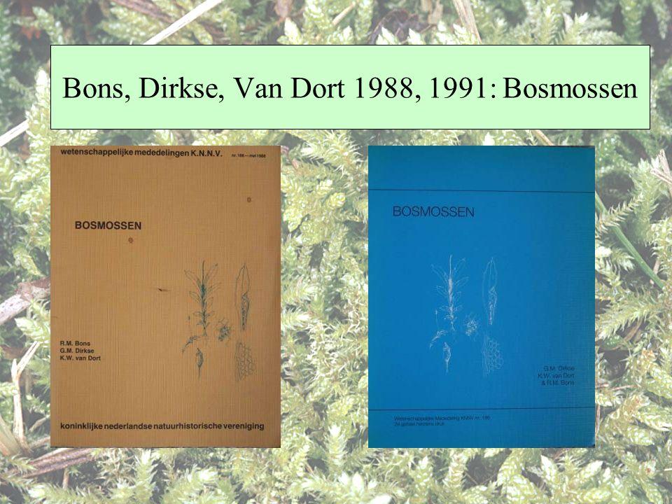 Bons, Dirkse, Van Dort 1988, 1991: Bosmossen