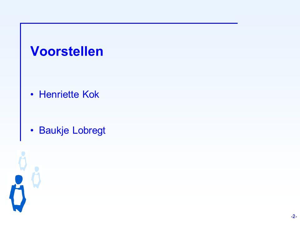 Voorstellen Henriette Kok Baukje Lobregt -2-