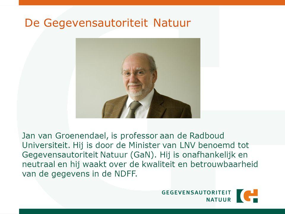 De Gegevensautoriteit Natuur Jan van Groenendael, is professor aan de Radboud Universiteit.