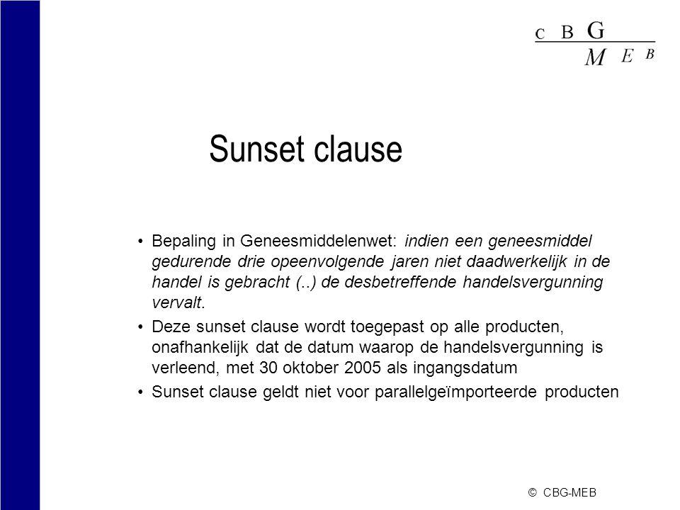 © CBG-MEB Sunset clause Bepaling in Geneesmiddelenwet: indien een geneesmiddel gedurende drie opeenvolgende jaren niet daadwerkelijk in de handel is g