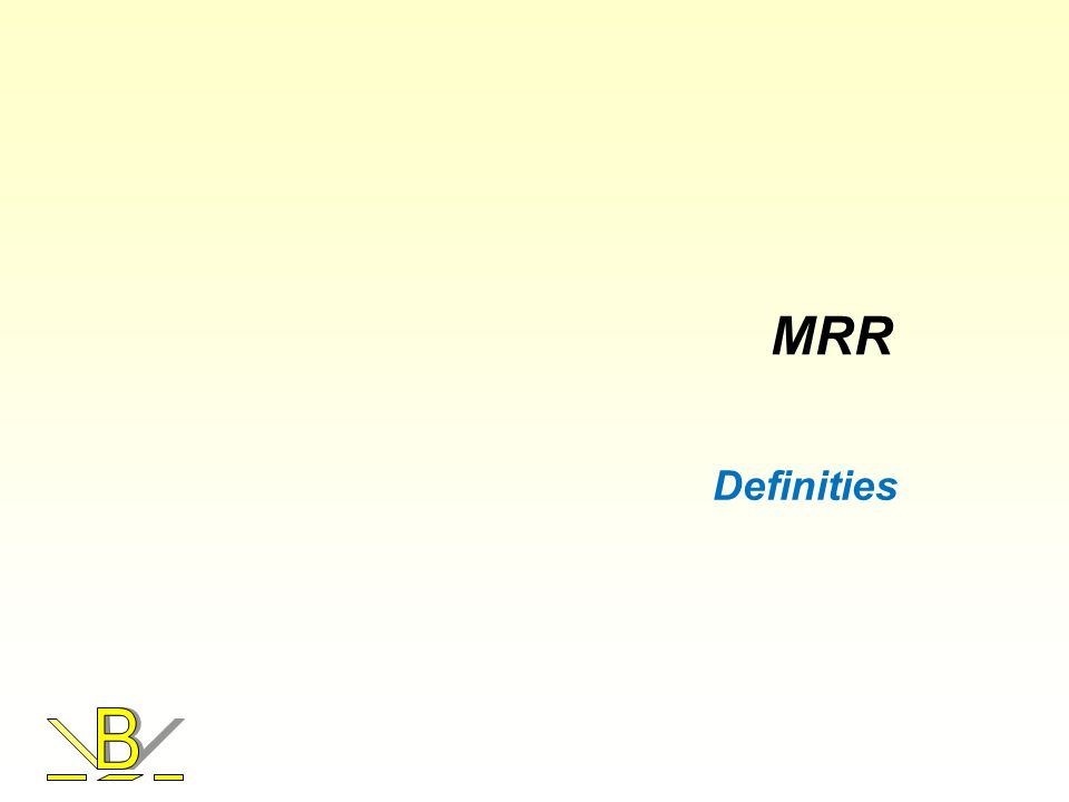 MRR Definities