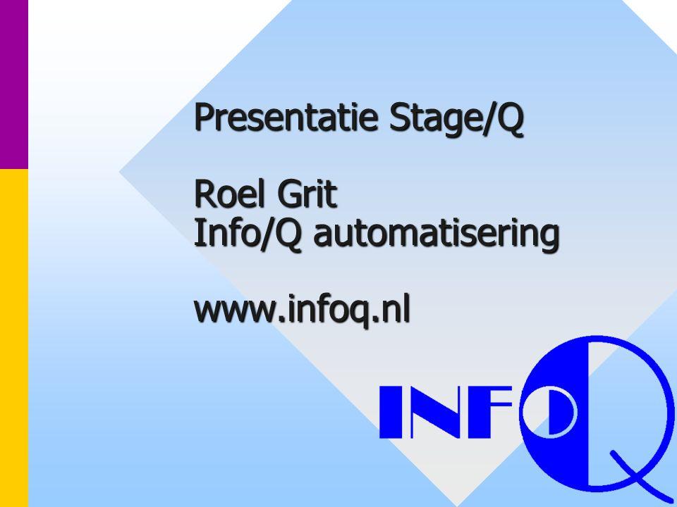 Info/Q automatisering www.infoq.nl2 Inhoud presentatie Even voorstellen Relatiemanagement Stage-administratie Stage/Q Stage/Q demonstratie Discussie Afsluiten met borrel