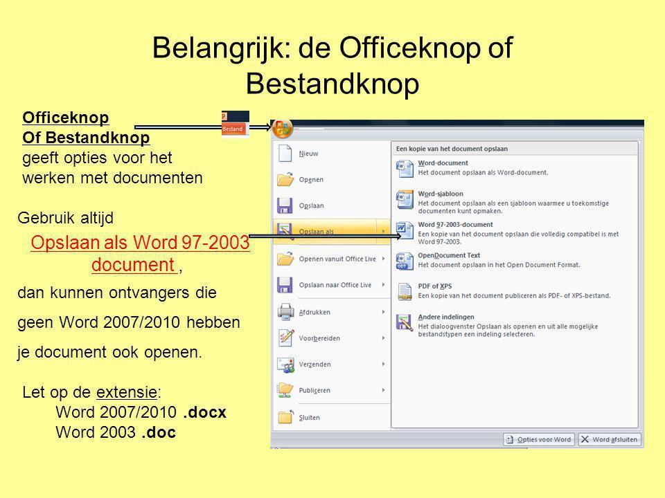 Officeknop Of Bestandknop geeft opties voor het werken met documenten Gebruik altijd Opslaan als Word 97-2003 document, dan kunnen ontvangers die geen