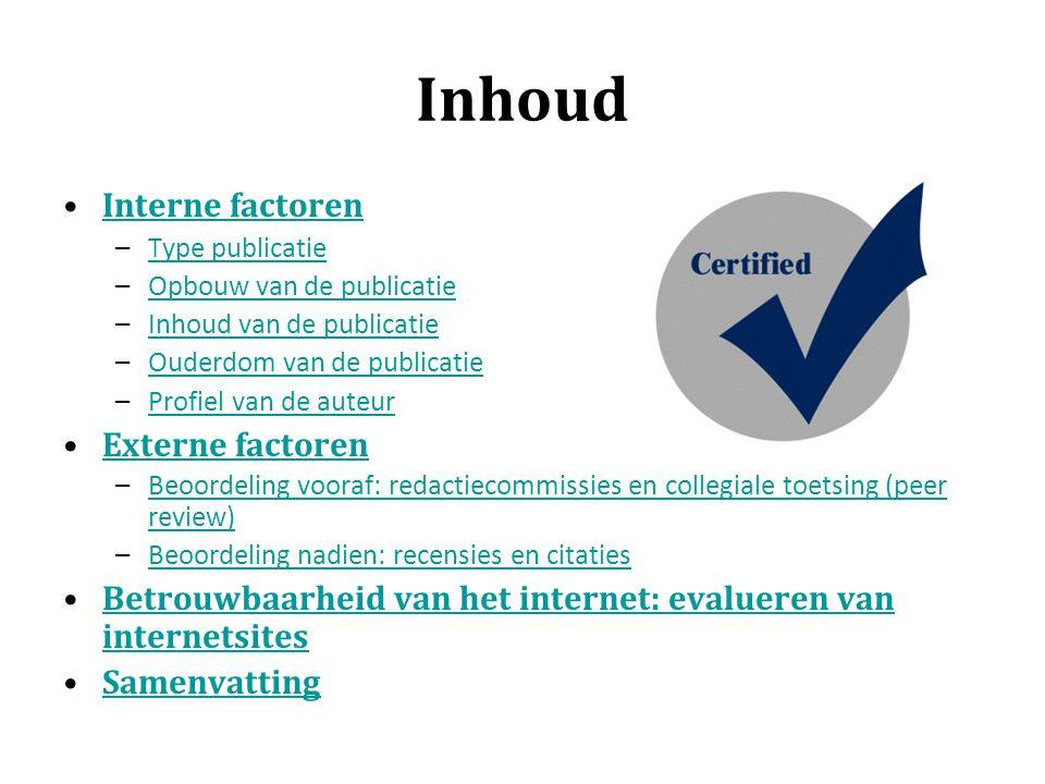 Betrouwbaarheid van het internet Evalueren van internetsites Hoe kan je de inhoud van een website evalueren.