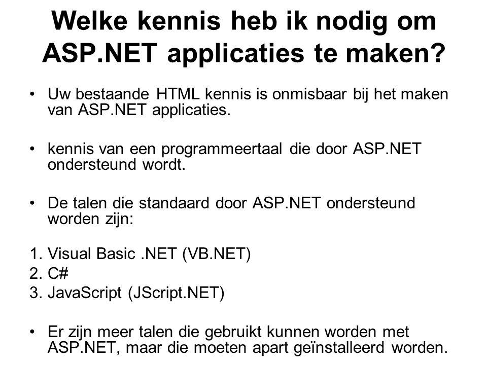 Welke kennis heb ik nodig om ASP.NET applicaties te maken.