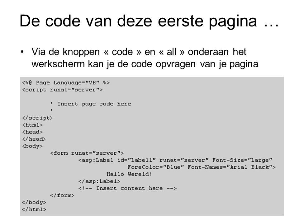 De code van deze eerste pagina … Via de knoppen « code » en « all » onderaan het werkscherm kan je de code opvragen van je pagina