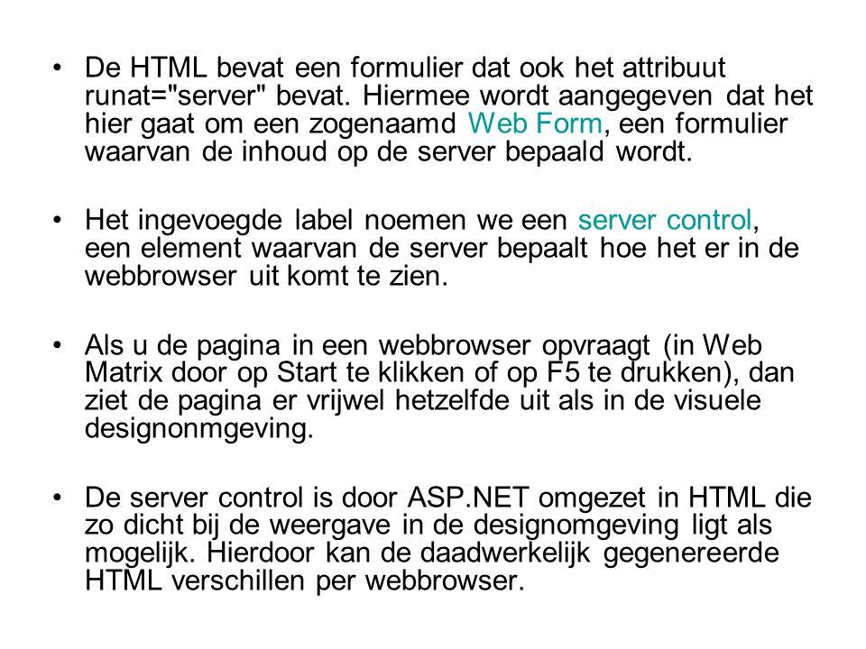De HTML bevat een formulier dat ook het attribuut runat= server bevat.