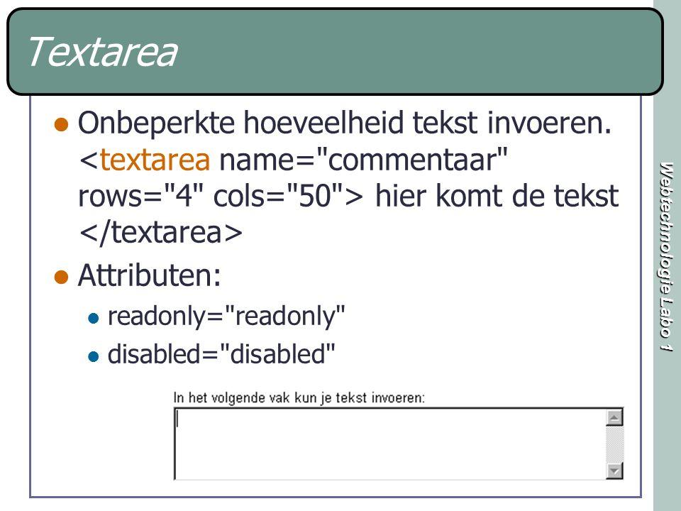 Webtechnologie Labo 1 Textarea Onbeperkte hoeveelheid tekst invoeren.