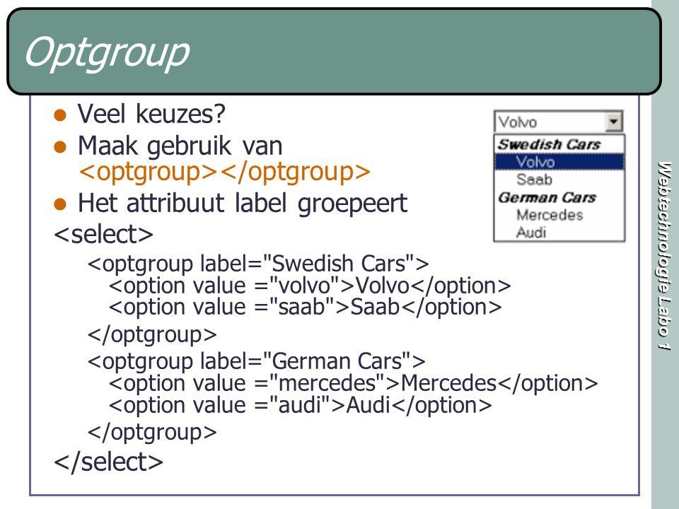 Webtechnologie Labo 1 Optgroup Veel keuzes.