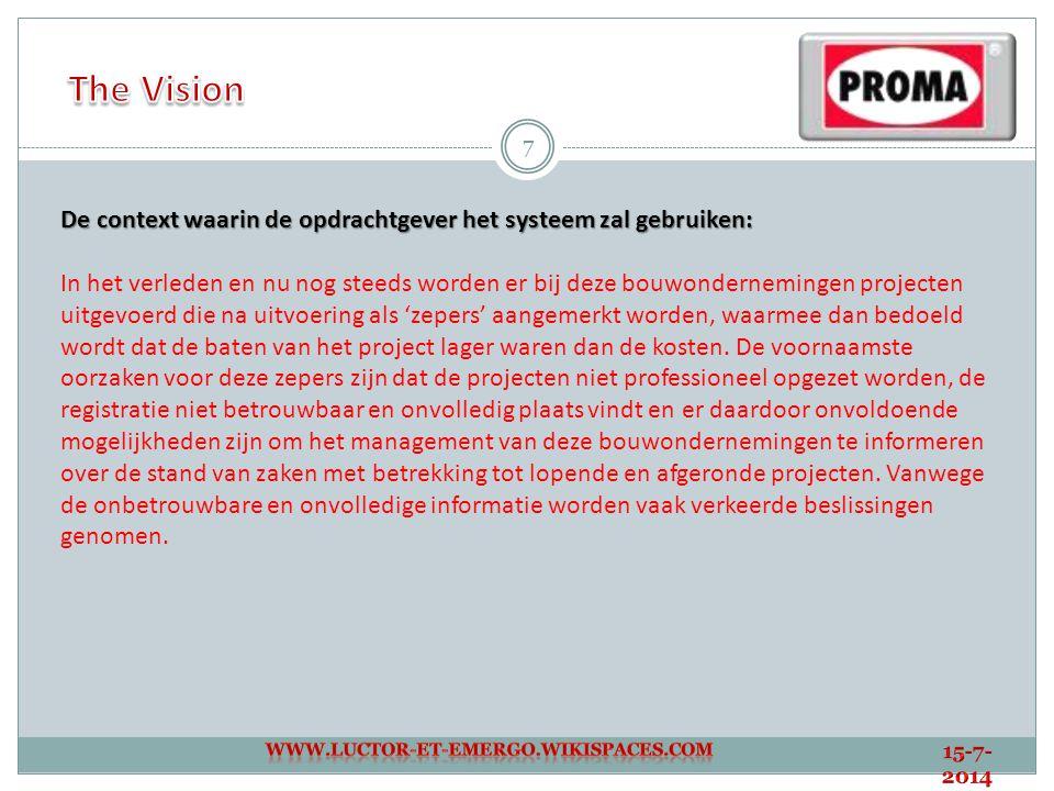 8 De Belanghebbende: De tool zal betrekking hebben op het Oosten van Brabant aangezien de bouwondernemingen aldaar deze projectmanagement tool gezamenlijk laten ontwikkelen.