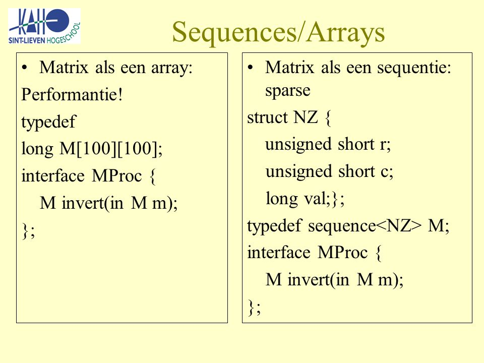 Sequences/Arrays Matrix als een array: Performantie.