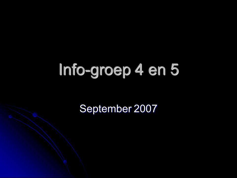 Info-groep 4 en 5 September 2007