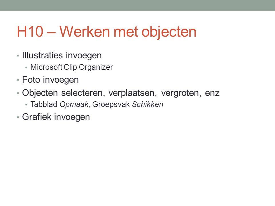 H10 - Maken 10.1 t/m 10.7, behalve 10.3: Klassikaal 10.3: Zelfstandig of in koppels