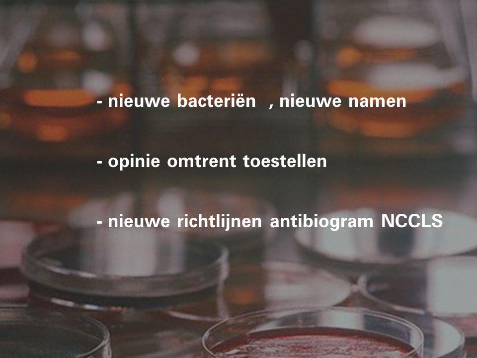 Plesiomonas van Vibrionaceae naar Enterobacteriaceae Citrobacter : diversus en koseri subjectieve synoniemen Enterobacter of Pantoea agglomerans.