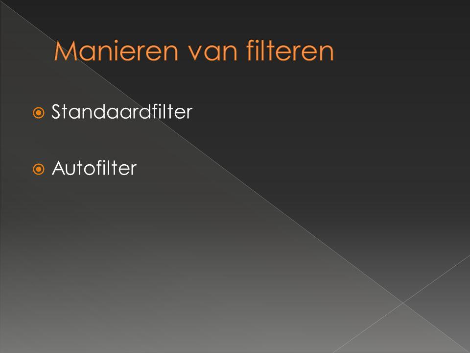  Standaardfilter  Autofilter