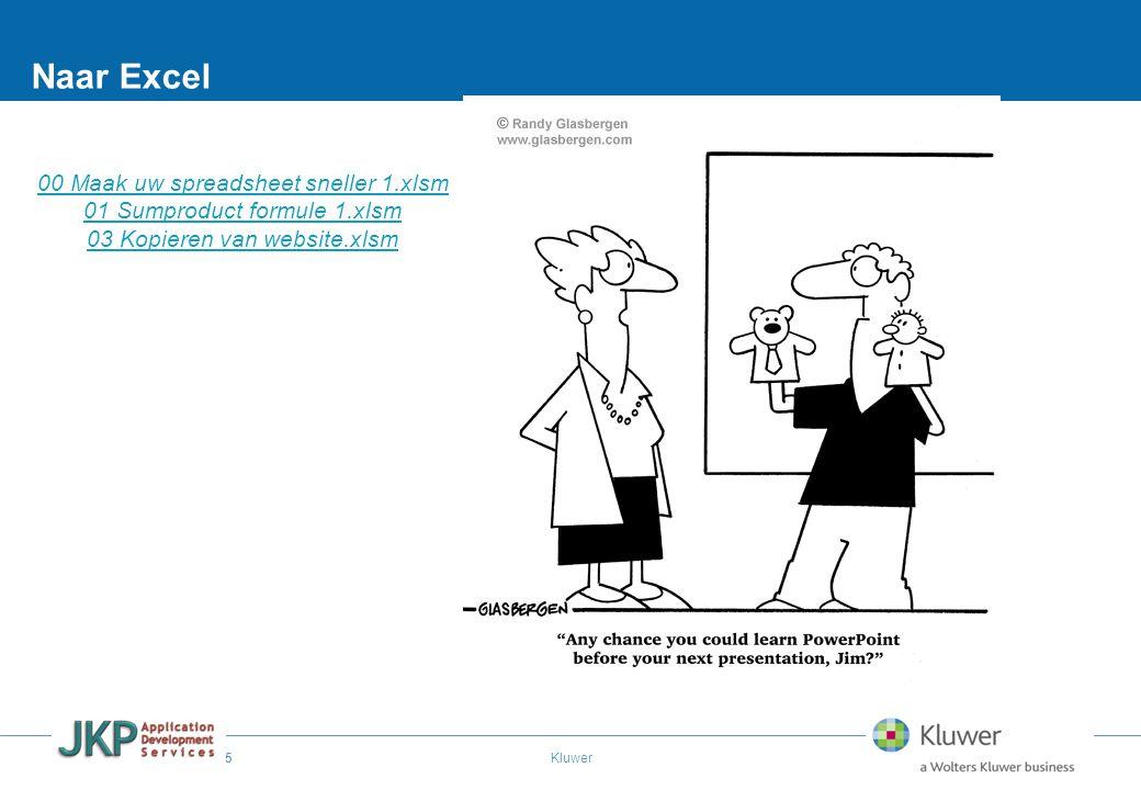 5 Kluwer Naar Excel 00 Maak uw spreadsheet sneller 1.xlsm 01 Sumproduct formule 1.xlsm 03 Kopieren van website.xlsm