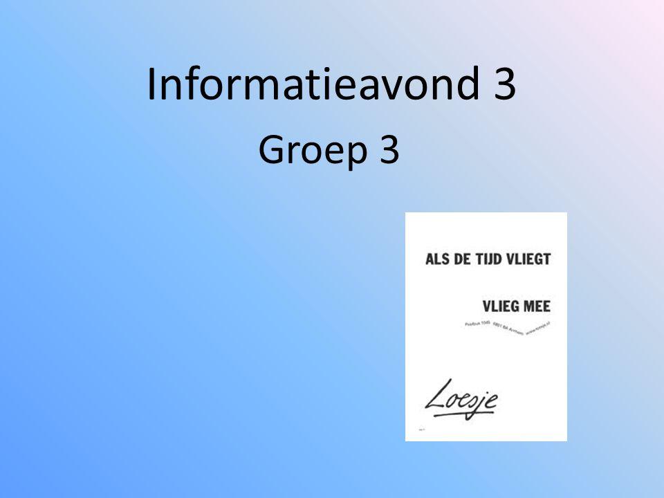 Informatieavond 3 Groep 3