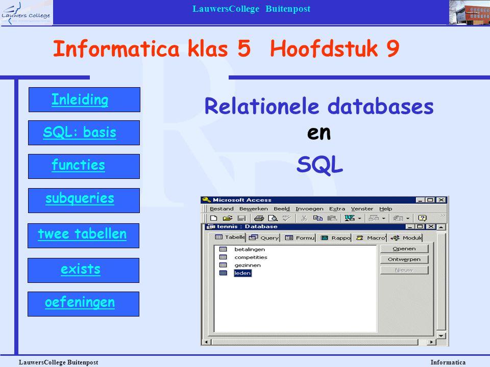 LauwersCollege Buitenpost LauwersCollege Buitenpost Informatica SQL: Tabellen combineren BoeknrAuteurnrTitelPub_jaarRubriek 8847De woeste wandeling1981nederl 8948Jan van Gent1968nederl We willen weten wie de auteur is van het boek met de titel: De woeste wandeling.