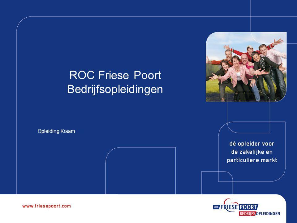 ROC Friese Poort Bedrijfsopleidingen Opleiding Kraam