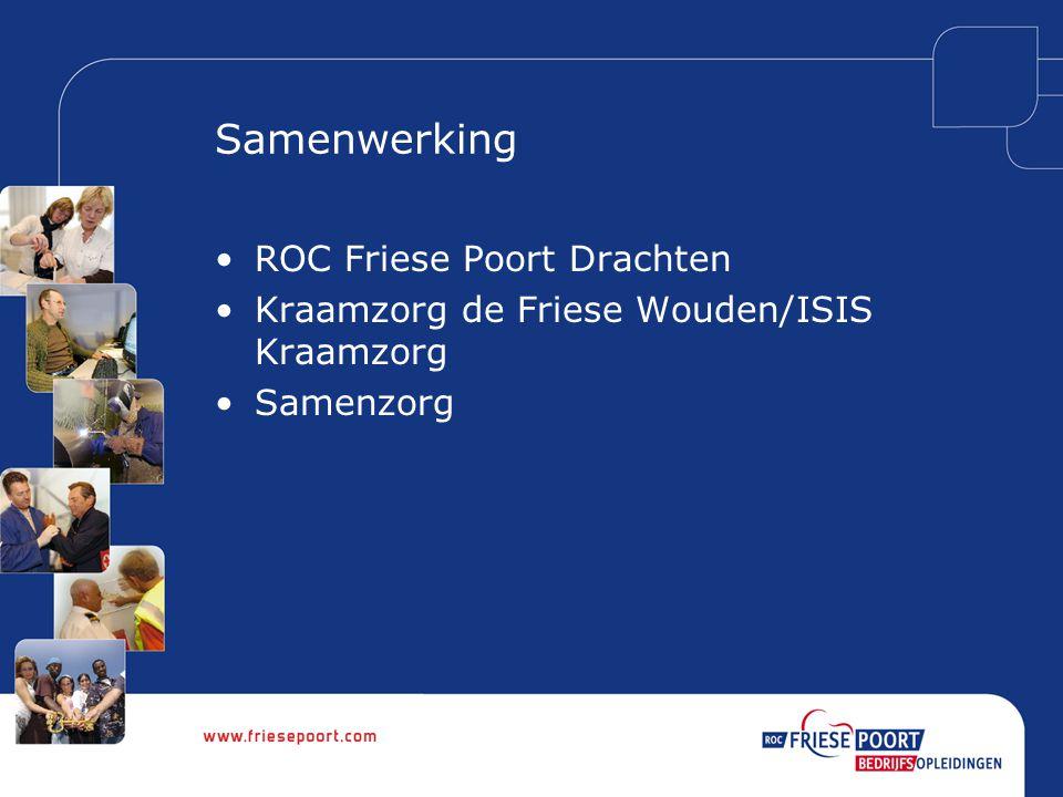 Samenwerking ROC Friese Poort Drachten Kraamzorg de Friese Wouden/ISIS Kraamzorg Samenzorg