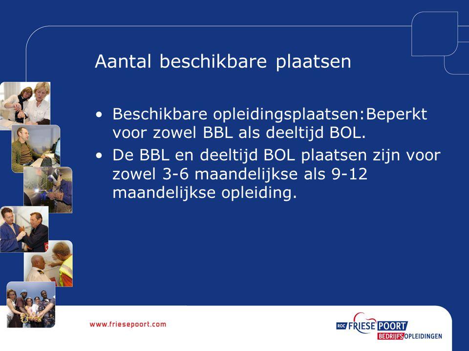 Procedure BBL en deeltijd BOL Iedere deelnemer dient zich schriftelijk middels het inschrijfformulier aan te melden bij Friese Poort Bedrijfsopleidingen voor 31 december 2008.