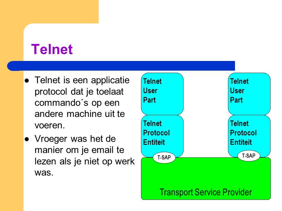 Telnet (2) Problemen zijn: – De betekenis van toetsaanslagen: is het bedoeld voor het lokale of ´remote´ systeem.