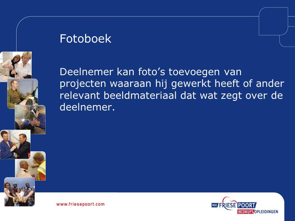 Fotoboek Deelnemer kan foto's toevoegen van projecten waaraan hij gewerkt heeft of ander relevant beeldmateriaal dat wat zegt over de deelnemer.