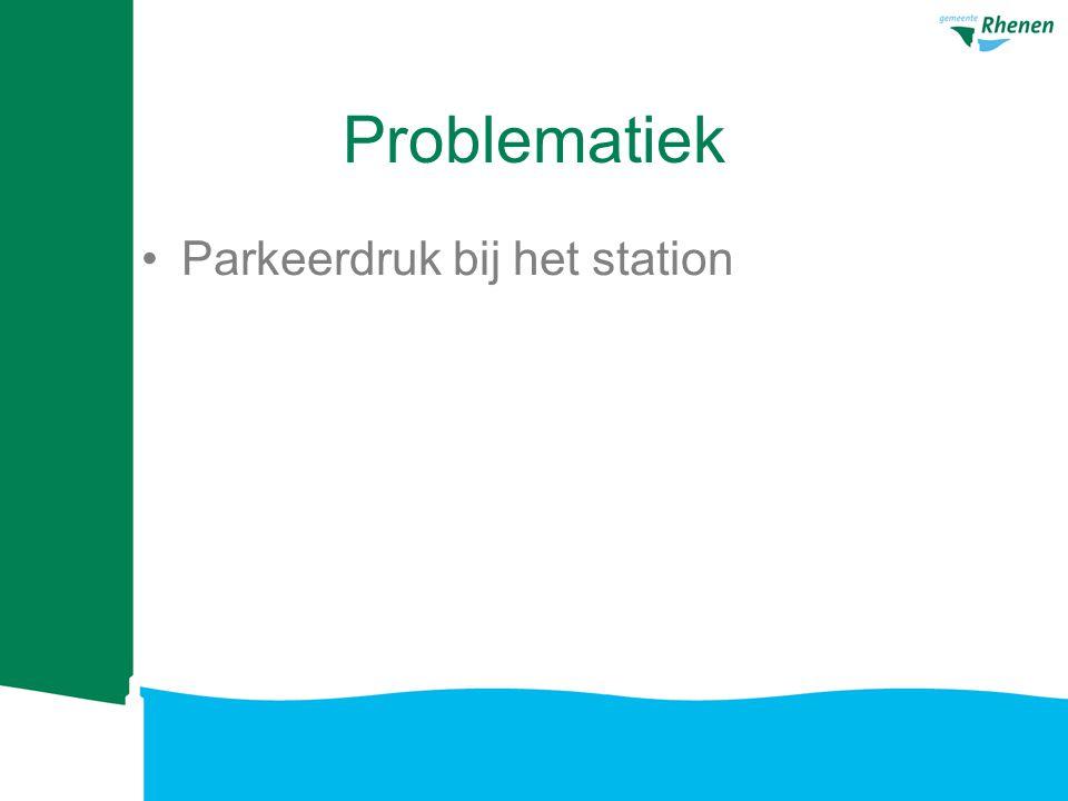 Problematiek Parkeerdruk bij het station