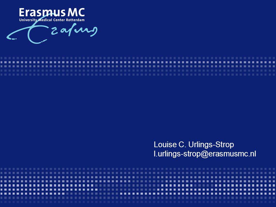 Louise C. Urlings-Strop l.urlings-strop@erasmusmc.nl