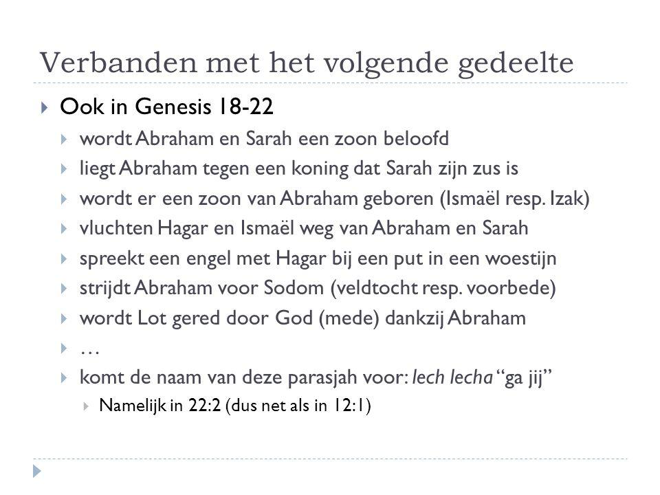 Lezen  Genesis 12:1-5  Genesis 13:1-18  Mattheüs 6:19-24