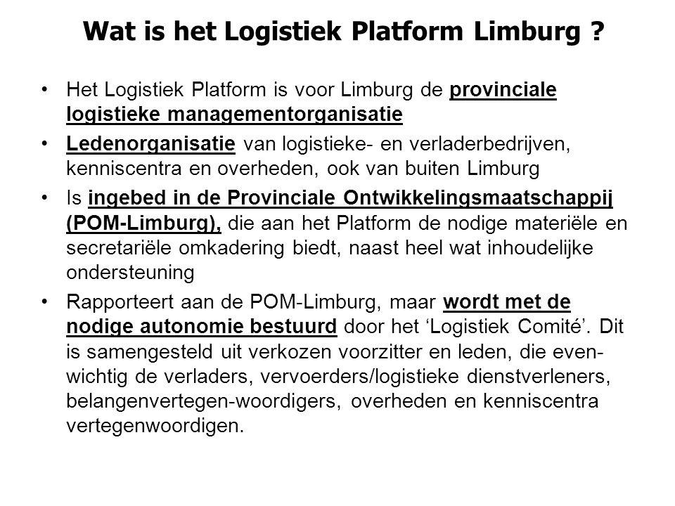 Wat is het Logistiek Platform Limburg ? Het Logistiek Platform is voor Limburg de provinciale logistieke managementorganisatie Ledenorganisatie van lo