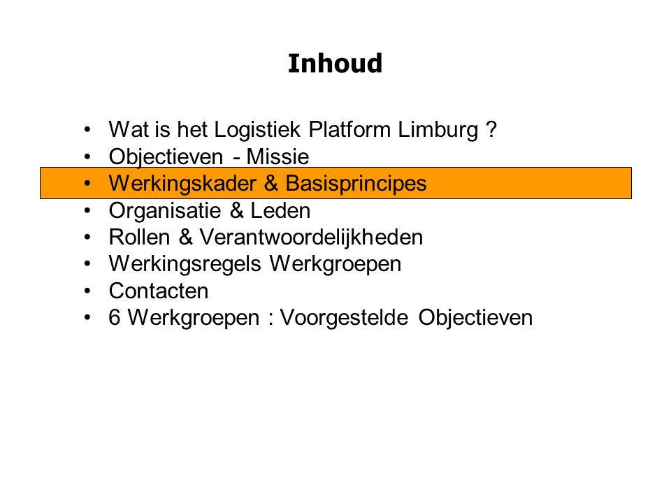 Objectieven WG Extended Gateway Samenwerkingsovereenkomst Limburg – Gemeentelijk Havenbedrijf Antwerpen : bijdrage van Antwerpen in de ontwikkeling van de Extended Gateway / samenwerking – wederzijdse commitments Erkenning van Genk tot Logistieke Poort Uitwerking van 4 cases : -Samenwerking tussen terminals (binnen & buiten Limburg)  clustering van goederenstromen -Oplossen van probleem van wachttijden aan zeeterminals -Consolidatie van lege containers spoor & binnenvaart via 1 centrale Limburgse Hub -Subsidiebeleid spoor, binnenvaart, inland terminals, … Promotie van Extended Gateway Limburg Actieplan/Marketing Plan binnen & buitenland