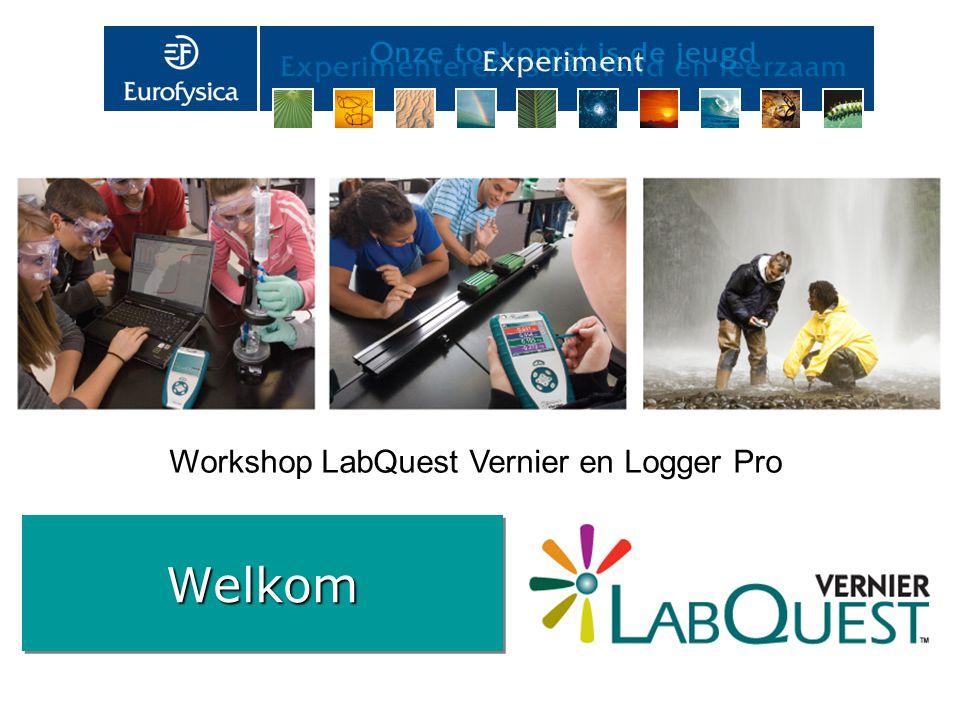WelkomWelkom Workshop LabQuest Vernier en Logger Pro