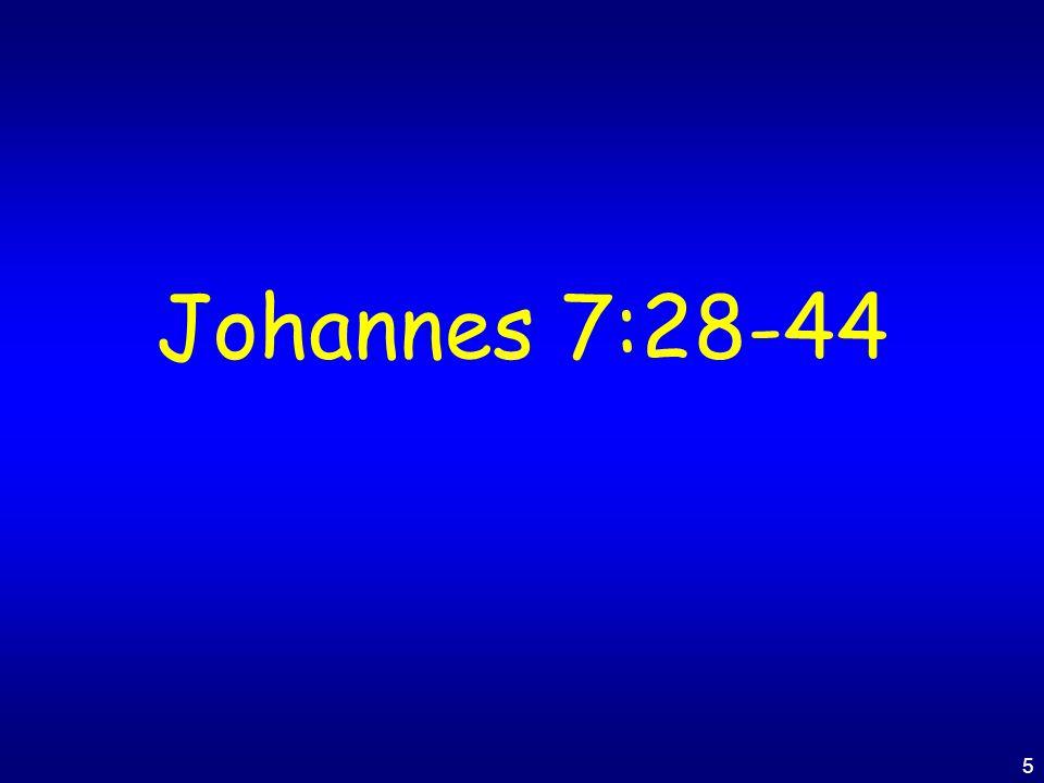 5 Johannes 7:28-44