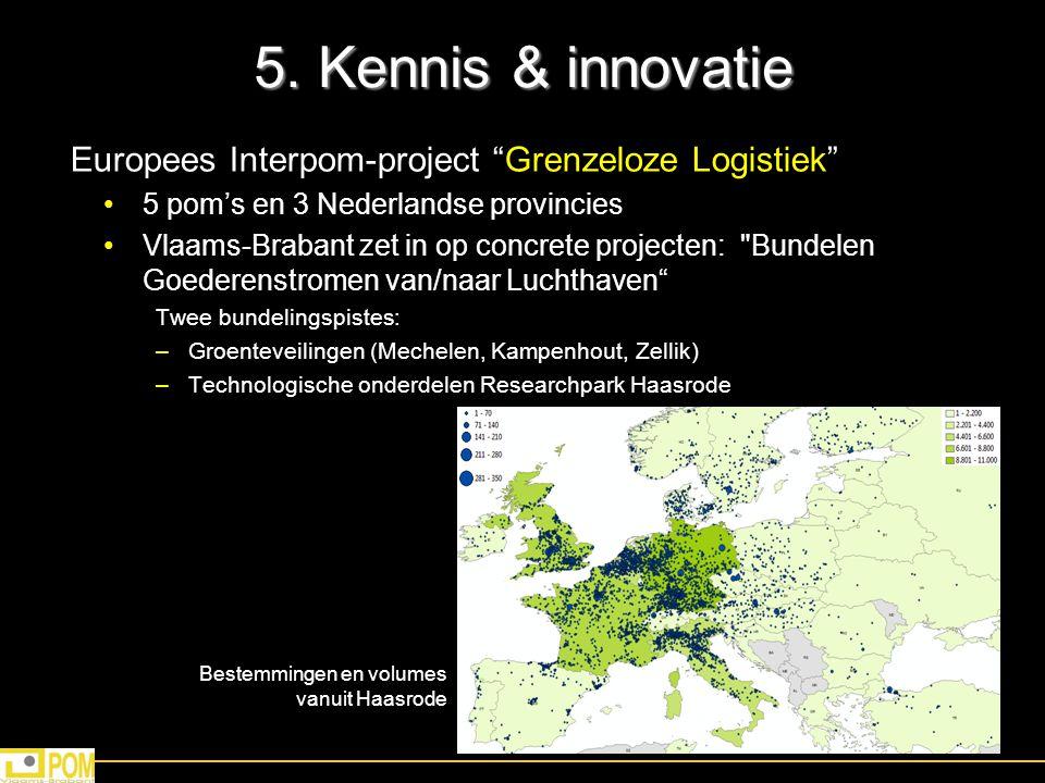 """5. Kennis & innovatie Europees Interpom-project """"Grenzeloze Logistiek"""" 5 pom's en 3 Nederlandse provincies Vlaams-Brabant zet in op concrete projecten"""