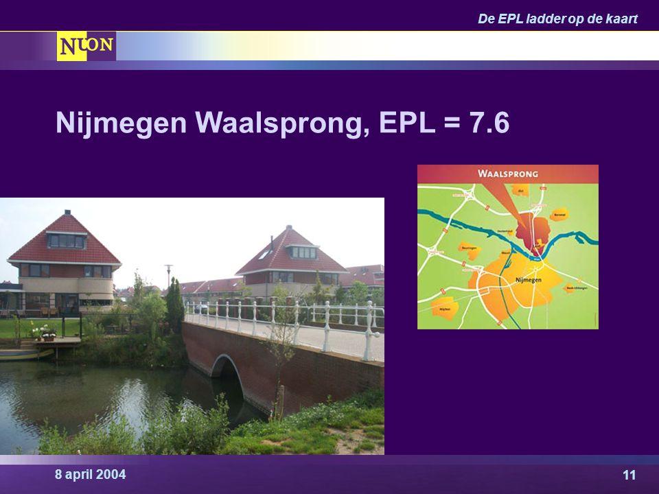 8 april 2004 De EPL ladder op de kaart 11 Nijmegen Waalsprong, EPL = 7.6