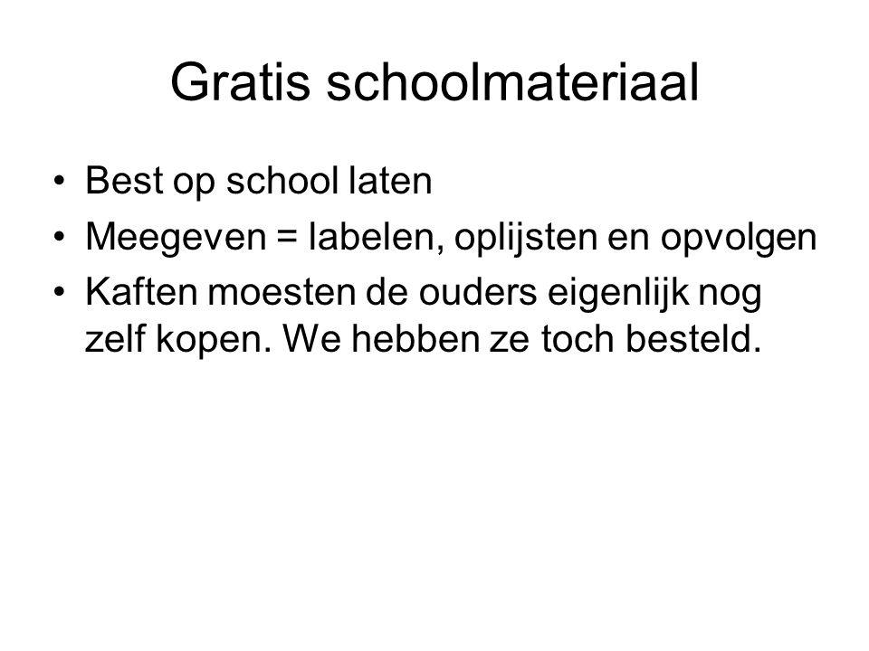 Gratis schoolmateriaal Best op school laten Meegeven = labelen, oplijsten en opvolgen Kaften moesten de ouders eigenlijk nog zelf kopen. We hebben ze