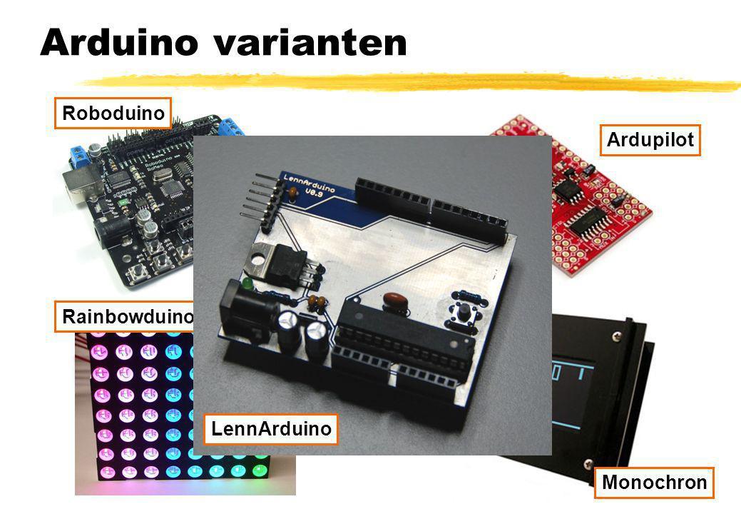 Arduino varianten Roboduino Rainbowduino Monochron Ardupilot LennArduino