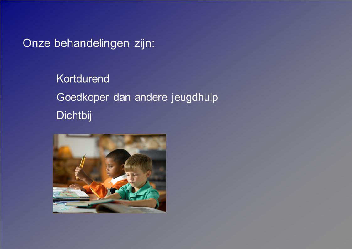 Wat wij de gemeente te bieden hebben Kennis inbrengen aan de poort Aanschuiven bij afwegingen brede jeugdhulp en onderwijs Hoogwaardig advies bij ernstige problematiek Kennis van psychopathologie bij ouders Diagnostiek van kind en gezin Behandeling van kind en gezin