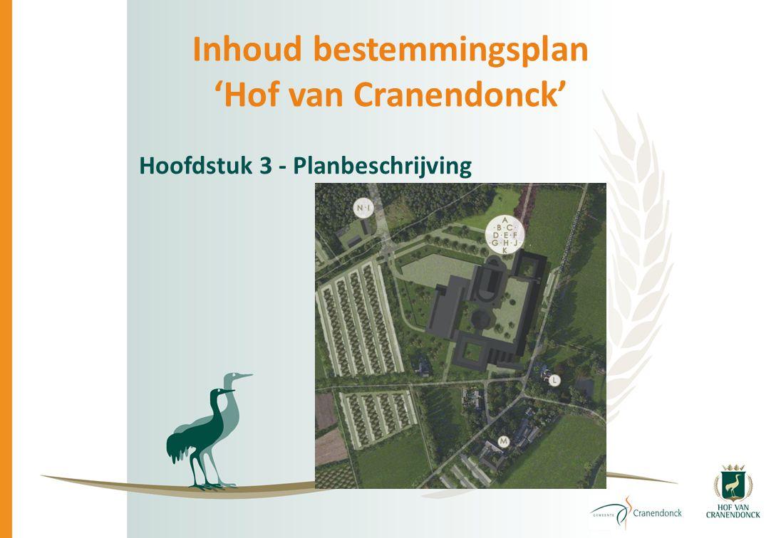 Inhoud bestemmingsplan 'Hof van Cranendonck' Hoofdstuk 3 - Planbeschrijving