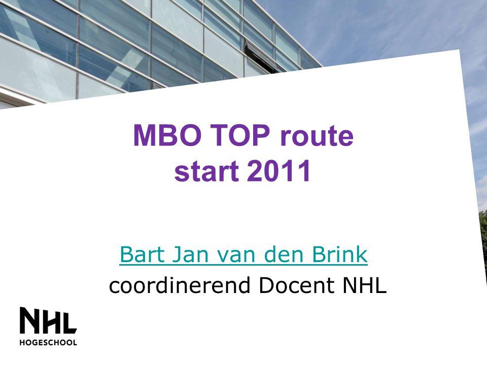 MBO TOP route start 2011 Bart Jan van den Brink coordinerend Docent NHL